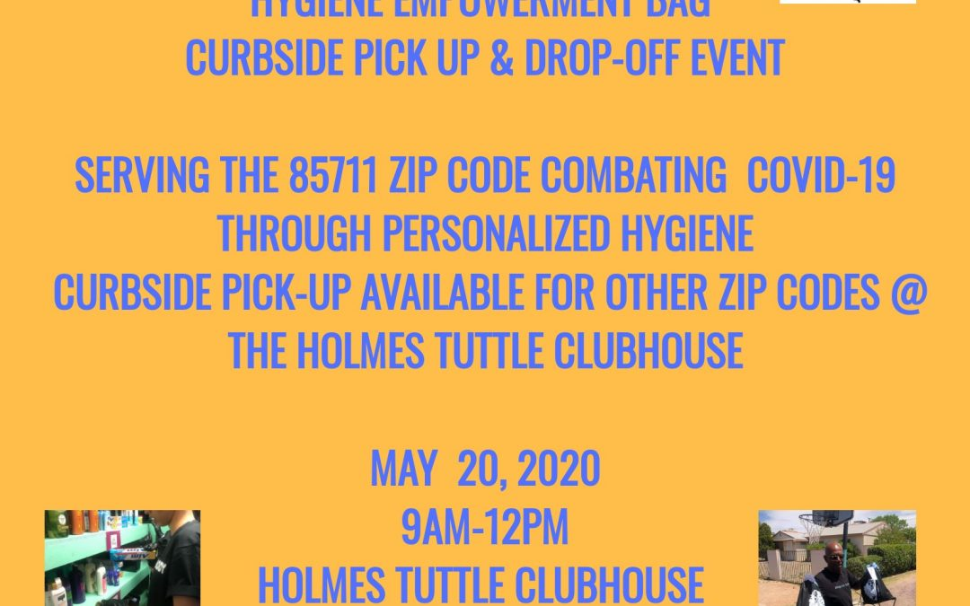 Hygiene Empowerment Bag – Pick up and Drop off Event | May 20th 2020