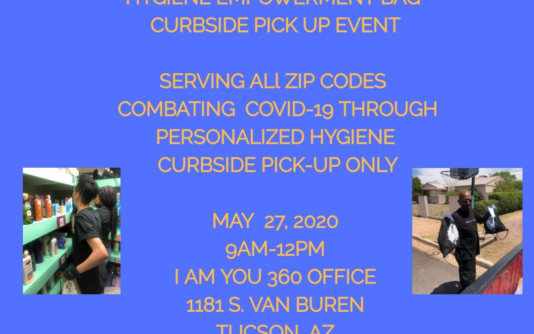 Hygiene Empowerment Bag – Pick up Event | May 27th 2020